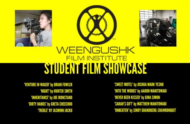 Weengushk Film Institute - Student Shorts
